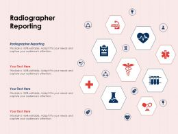 Radiographer Reporting Ppt Powerpoint Presentation Outline Gallery
