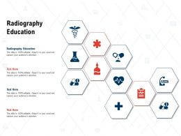 Radiography Education Ppt Powerpoint Presentation Infographics Ideas