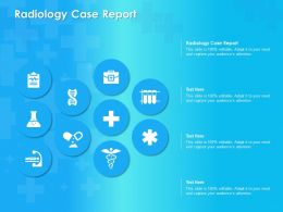 Radiology Case Report Ppt Powerpoint Presentation Icon Outfit