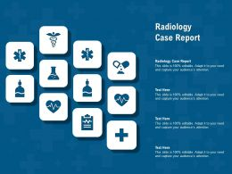 Radiology Case Report Ppt Powerpoint Presentation Summary Templates