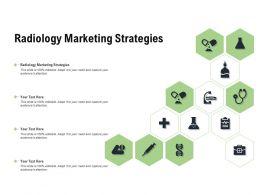 Radiology Marketing Strategies Ppt Powerpoint Presentation Ideas Summary