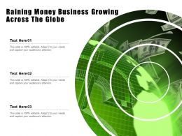 Raining Money Business Growing Across The Globe
