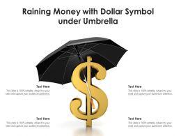 Raining Money With Dollar Symbol Under Umbrella