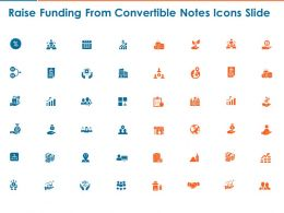 Raise Funding From Convertible Notes Icons Slide Ppt Powerpoint Presentation Infographics