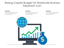 Raising Capital Budget For Worldwide Business Expansion Icon