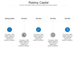 Raising Capital Ppt Powerpoint Presentation Infographics Pictures Cpb