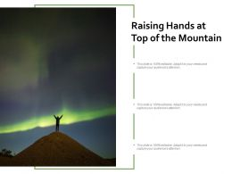 Raising Hands At Top Of The Mountain