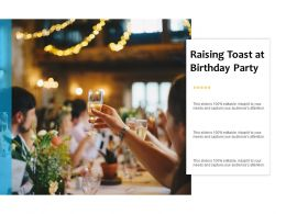 Raising Toast At Birthday Party