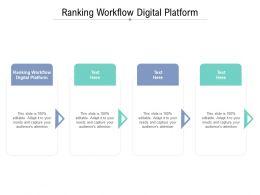 Ranking Workflow Digital Platform Ppt Powerpoint Presentation Layouts Cpb