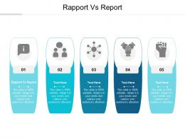 Rapport Vs Report Ppt Powerpoint Presentation Ideas Outline Cpb