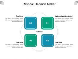 Rational Decision Maker Ppt Powerpoint Presentation Show Ideas Cpb