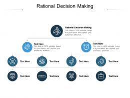Rational Decision Making Ppt Powerpoint Presentation Summary Graphics Cpb