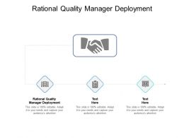 Rational Quality Manager Deployment Ppt Powerpoint Presentation Layouts Cpb