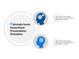Rationale Icons Powerpoint Presentation Examples