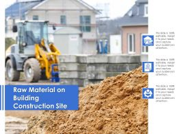Raw Material On Building Construction Site