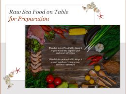 Raw Sea Food On Table For Preparation