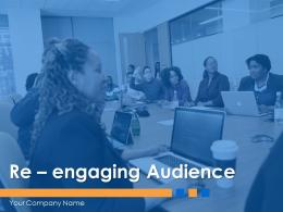 Re Engaging Audience Powerpoint Presentation Slides