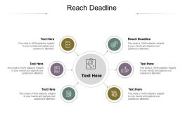 Reach Deadline Ppt Powerpoint Presentation Infographic Template Example Cpb
