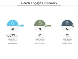 Reach Engage Customers Ppt Powerpoint Presentation Diagram Graph Charts Cpb