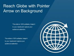 Reach Globe With Pointer Arrow On Background