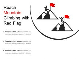Reach Mountain Climbing With Red Flag