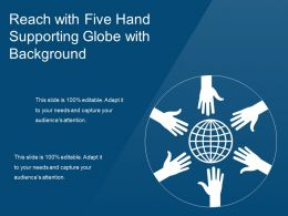 Reach With Five Hand Supporting Globe With Background