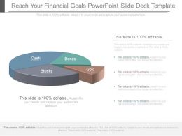 Reach Your Financial Goals Powerpoint Slide Deck Template