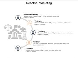 Reactive Marketing Ppt Powerpoint Presentation Show Inspiration Cpb