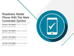 Readiness Mobile Phone With Tick Mark Connected Symbol