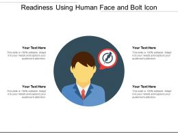 Readiness Using Human Face And Bolt Icon