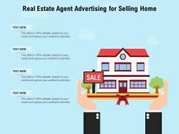 Real Estate Agent Advertising For Selling Home