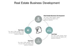 Real Estate Business Development Ppt Powerpoint Presentation Ideas Cpb