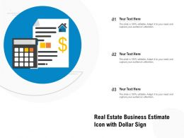Real Estate Business Estimate Icon With Dollar Sign