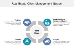 Real Estate Client Management System Ppt Powerpoint Presentation Gridlines Cpb