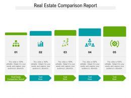 Real Estate Comparison Report Ppt Powerpoint Presentation Portfolio Slide Cpb