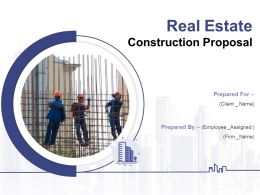 Real Estate Construction Proposal Powerpoint Presentation Slides