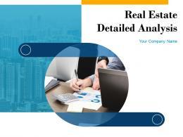 Real Estate Detailed Analysis Powerpoint Presentation Slides