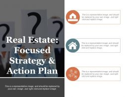 Real Estate Focused Strategy And Action Plan Ppt Slides