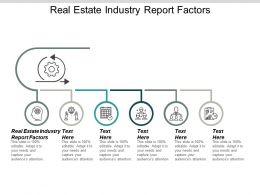 Real Estate Industry Report Factors Ppt Powerpoint Presentation Gallery Tips Cpb