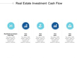 Real Estate Investment Cash Flow Ppt Powerpoint Presentation Styles Background Designs Cpb
