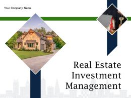 Real Estate Investment Management Powerpoint Presentation Slides