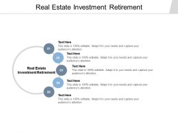 Real Estate Investment Retirement Ppt Powerpoint Presentation Outline Slide Download Cpb