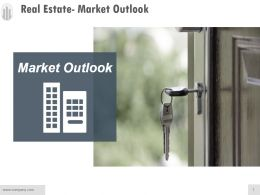 Real Estate Market Outlook Powerpoint Guide