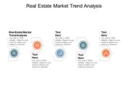 Real Estate Market Trend Analysis Ppt Powerpoint Presentation Infographic Template Model Cpb