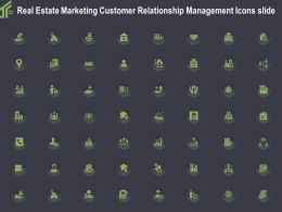 Real Estate Marketing Customer Relationship Management Icons Slide Ppt Layout