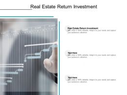 Real Estate Return Investment Ppt Powerpoint Presentation Icon Cpb