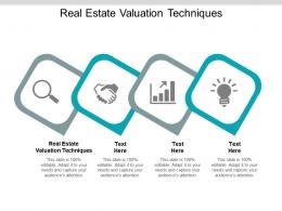 Real Estate Valuation Techniques Ppt Powerpoint Presentation Infographic Template Brochure Cpb