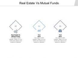 Real Estate Vs Mutual Funds Ppt Powerpoint Presentation Infographic Template Cpb