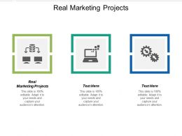 Real Marketing Projects Ppt Powerpoint Presentation Professional Background Image Cpb