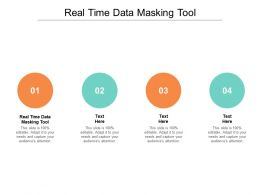 Real Time Data Masking Tool Ppt Powerpoint Presentation Gallery Pictures Cpb